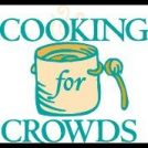 Cooking For Crowds Workshop